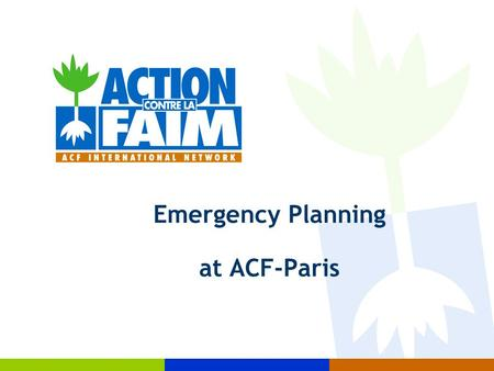 Emergency Planning at ACF-Paris