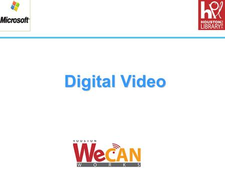 Digital Video 1.