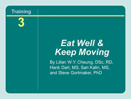 Eat Well & Keep Moving Training3