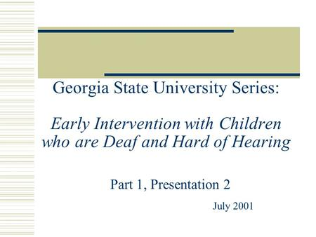 Part 1, Presentation 2 July 2001