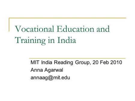 Vocational Education and Training <strong>in</strong> <strong>India</strong>