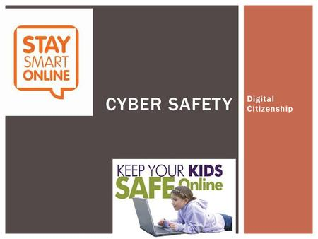 Digital Citizenship CYBER SAFETY. INTERNET SAFETY RULES FOR KIDS Here are 4 Tips for children when surfing the Internet 1.Do not talk to strangers 2.