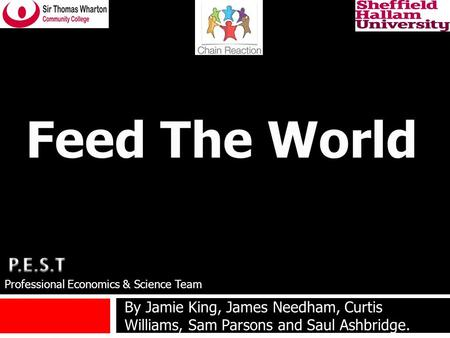By Jamie King, James Needham, Curtis Williams, Sam Parsons and Saul Ashbridge. Professional Economics & Science Team.