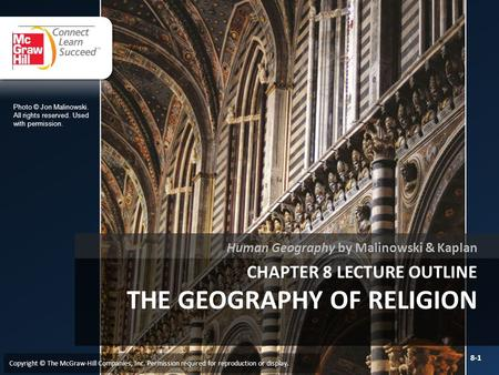 Chapter 8 LECTURE OUTLINE The Geography of RELIGION