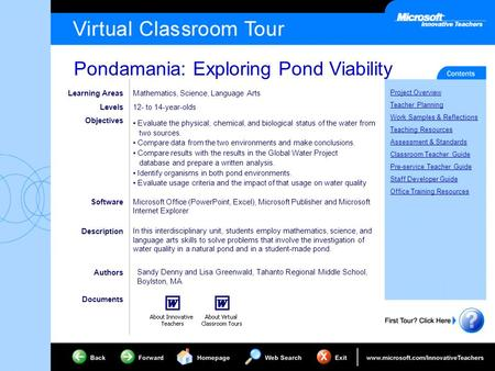 Pondamania: Exploring Pond Viability Project Overview Teacher Planning Work Samples & Reflections Teaching Resources Assessment & Standards Classroom Teacher.