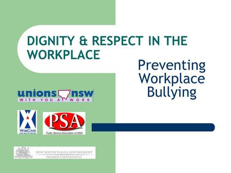 DIGNITY & RESPECT IN THE WORKPLACE