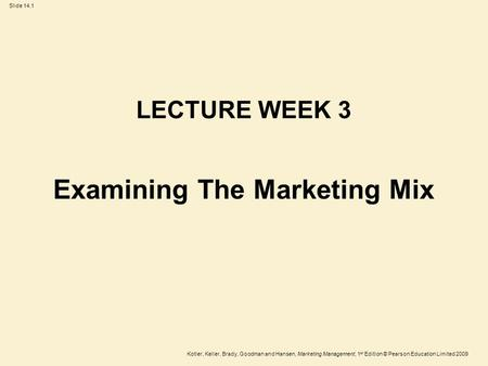 Examining The Marketing Mix