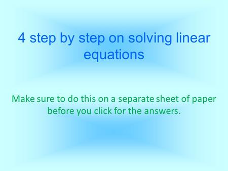 4 step by step on solving linear equations