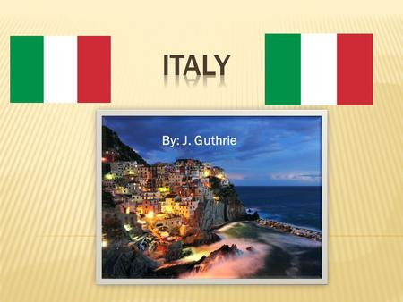By: J. Guthrie. It is the official Italian Republic, is a unitary parliamentary republic in Southern Europe. To the north, Italy borders France, Switzerland,