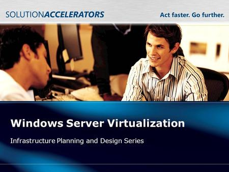 Windows Server Virtualization Infrastructure Planning and Design Series.