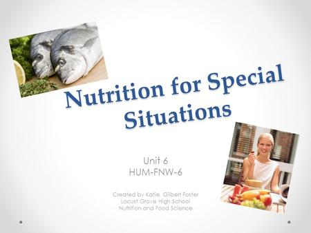 Nutrition for Special Situations