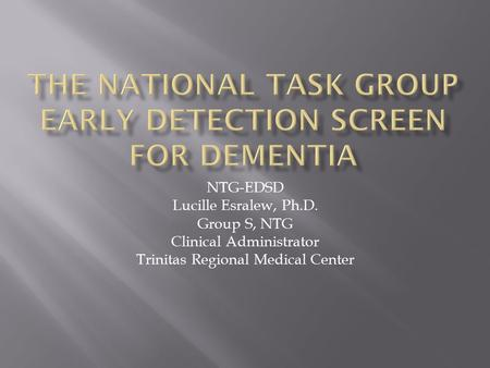 The National Task Group Early Detection Screen for Dementia
