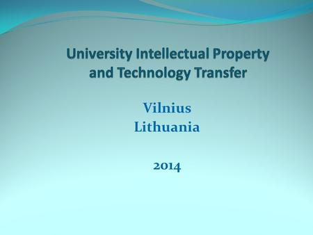 Vilnius Lithuania 2014. BSc.: Biochemistry Neuropsychology J.D.: University of Oregon LL.M.:University College London Pacific Northwest National Laboratory.