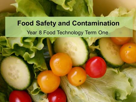 Food Safety and Contamination