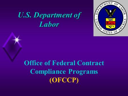U.S. Department of Labor Office of Federal Contract Compliance Programs (OFCCP)