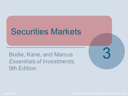 3 Securities Markets Bodie, Kane, and Marcus