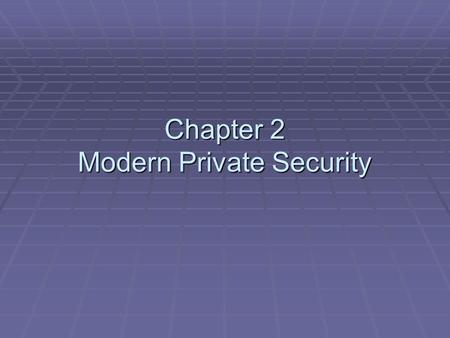 Chapter 2 Modern Private Security