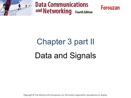Chapter 3 part II Data and Signals