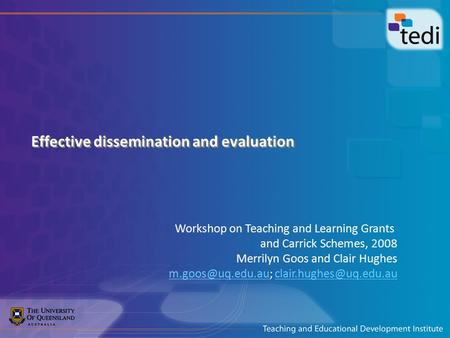 Effective dissemination and evaluation