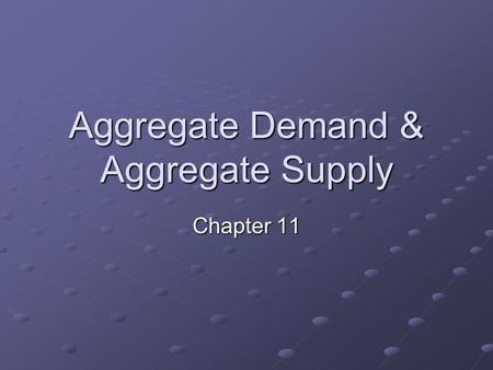 Aggregate Demand & Aggregate Supply Chapter 11. Introduction AD-AS model is a variable price model. Aggregate Expenditures in chapters nine & ten assumed.