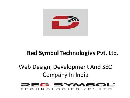 Web Design, Development And SEO Company In India Red Symbol Technologies Pvt. Ltd.
