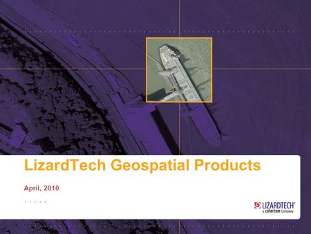 LizardTech Geospatial Products April, 2010. 2 LiDAR Compressor Compress point cloud data to MrSID Generation 4 (MG4) Lossless 25% of the original size.