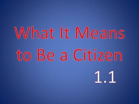 Who Is a Citizen? The Constitution says a person by birth or choice owes allegiance to this nation. You are a citizen if : Were born in the U.S. or its.