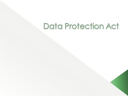 Data Protection Act.