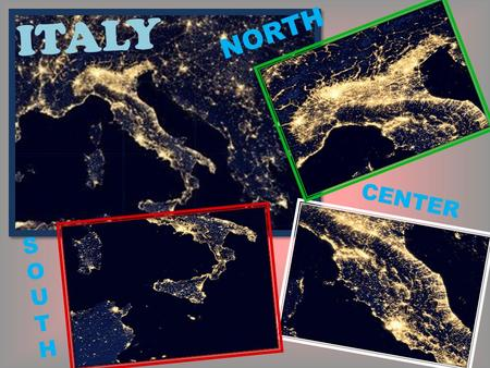 ITALY NORTH CENTER S O U T H. ITALY The name of Italy comes from the mythological character of Italo, who lived before the Trojan war. Italy is a Parliamentary.