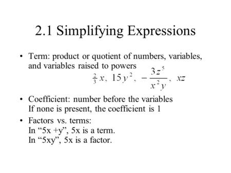 2.1 Simplifying Expressions