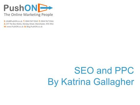 SEO and PPC By Katrina Gallagher. Sponsored results Bid for position Pay every time a user clicks on your advert PPC Increase your chances of being listed.