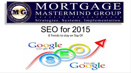 SEO for 2015 8 Trends to stay on Top Of. The Internet is a huge factor in how marketing is performed today, and keeping up with the latest SEO trends.