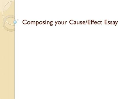 write a cause and effect essay