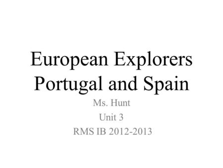 European Explorers Portugal and Spain