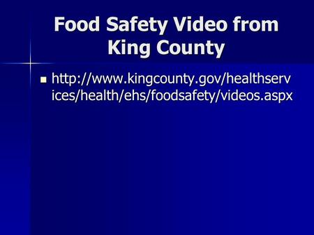 Food Safety Video from King County