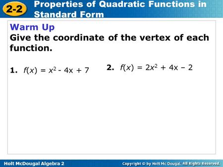 Give the coordinate of the vertex of each function.