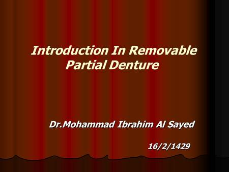 Introduction In Removable Partial Denture