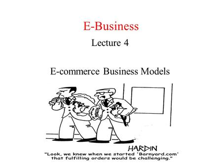 Lecture 4 E-commerce Business Models