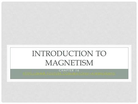 Introduction to Magnetism