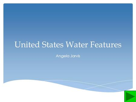 United States Water Features