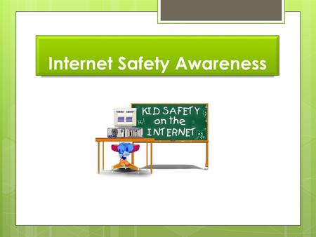 Internet Safety Awareness
