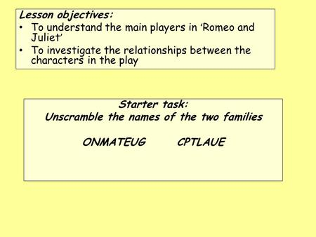 Unscramble the names of the two families
