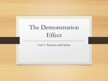 The Demonstration Effect