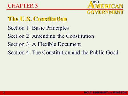 The U.S. Constitution CHAPTER 3 Section 1: Basic Principles