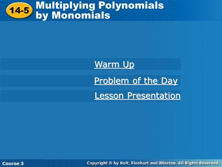 Multiplying Polynomials by Monomials