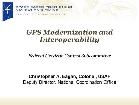 GPS Modernization and Interoperability