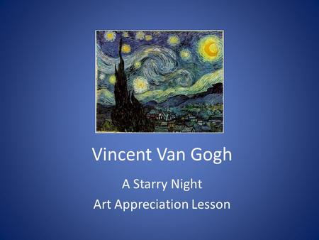 A Starry Night Art Appreciation Lesson