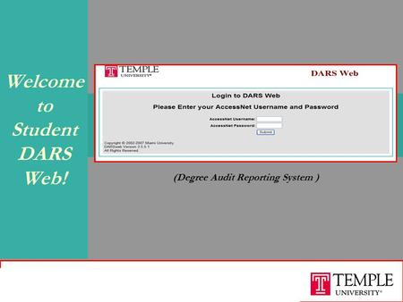 August 2008 Welcome to Student DARS Web! (Degree Audit Reporting System )