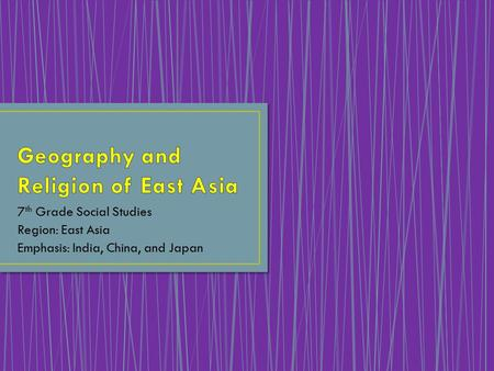 Geography and Religion of East Asia