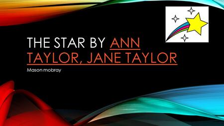 The Star By Ann Taylor, Jane Taylor